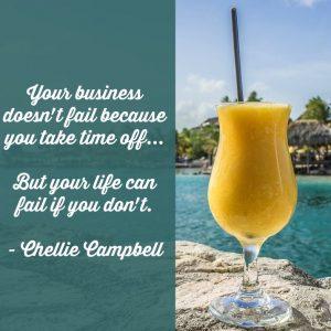 Chellie Meme - Life fails if no time off